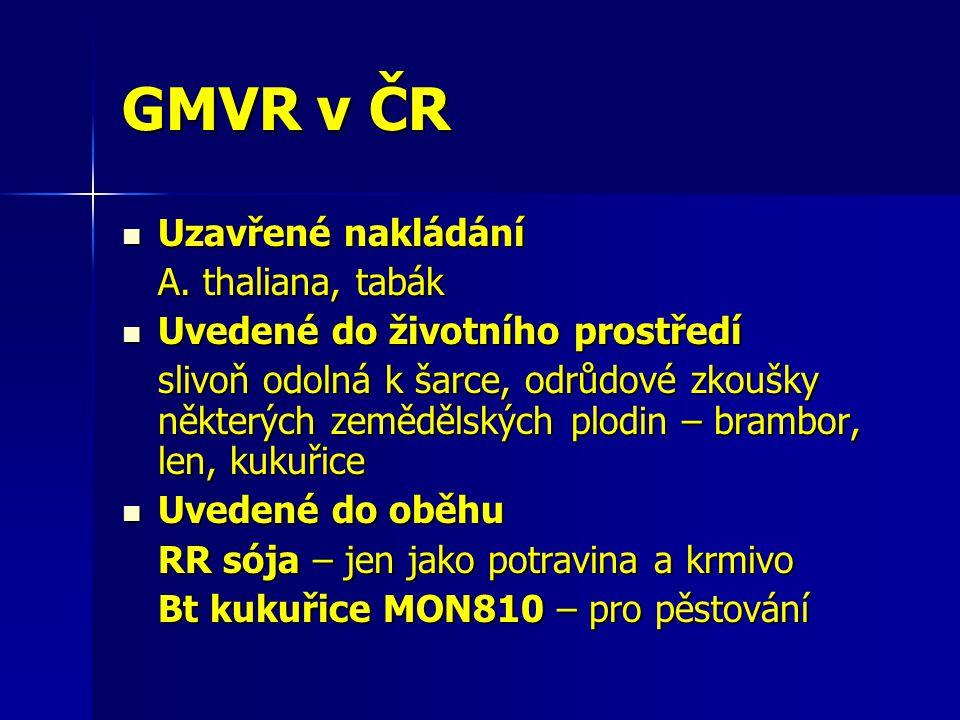 GMVR v ČR Uzavřené nakládání A. thaliana, tabák