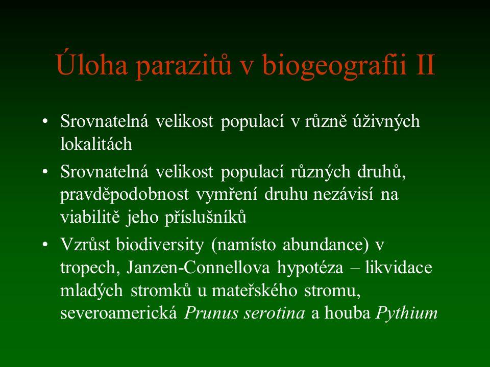 Úloha parazitů v biogeografii II