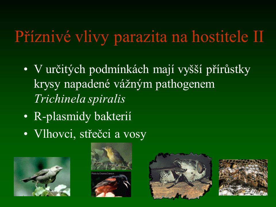 Příznivé vlivy parazita na hostitele II