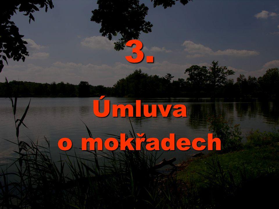 3. Úmluva o mokřadech
