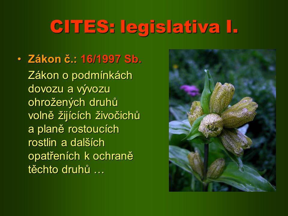 CITES: legislativa I. Zákon č.: 16/1997 Sb.
