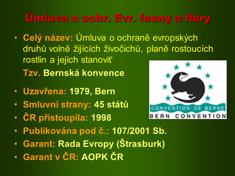 Úmluva o ochr. Evr. fauny a flóry