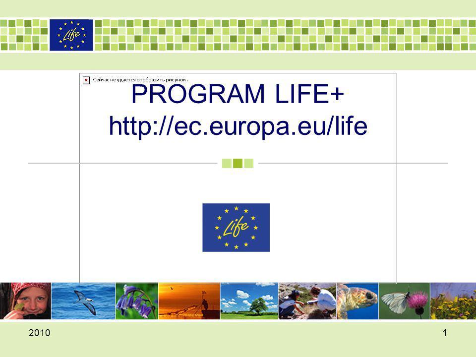 PROGRAM LIFE+ http://ec.europa.eu/life