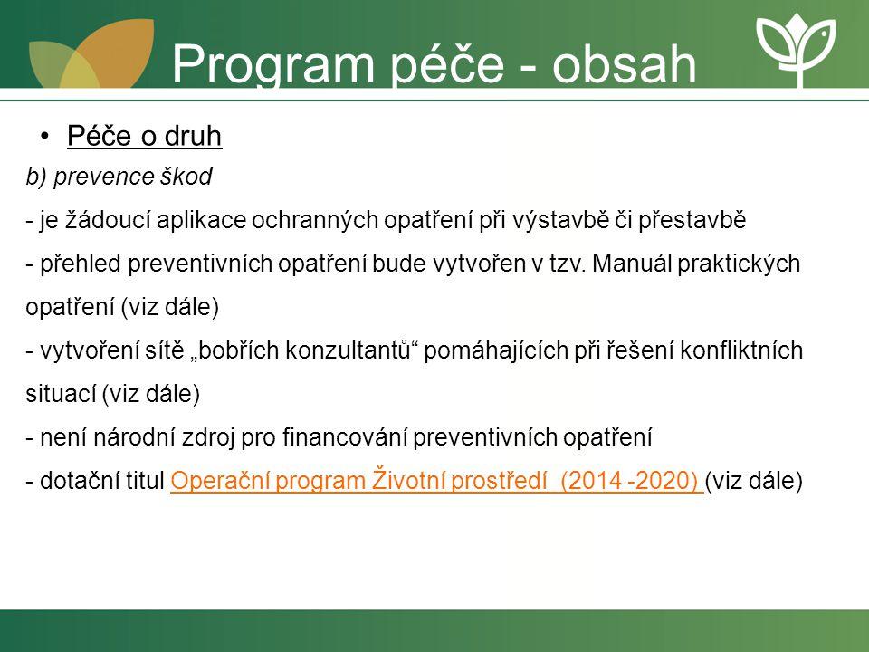 Program péče - obsah Péče o druh b) prevence škod