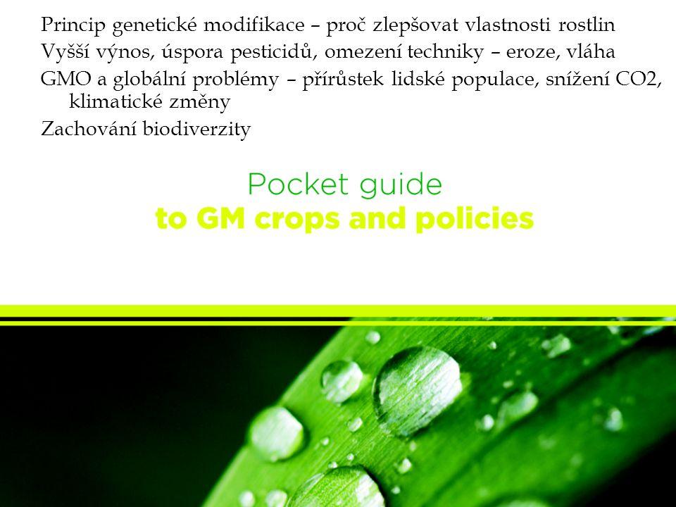 Princip genetické modifikace – proč zlepšovat vlastnosti rostlin