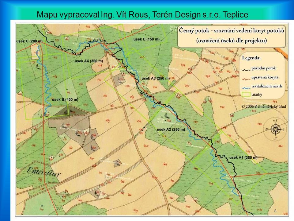 Mapu vypracoval Ing. Vít Rous, Terén Design s.r.o. Teplice