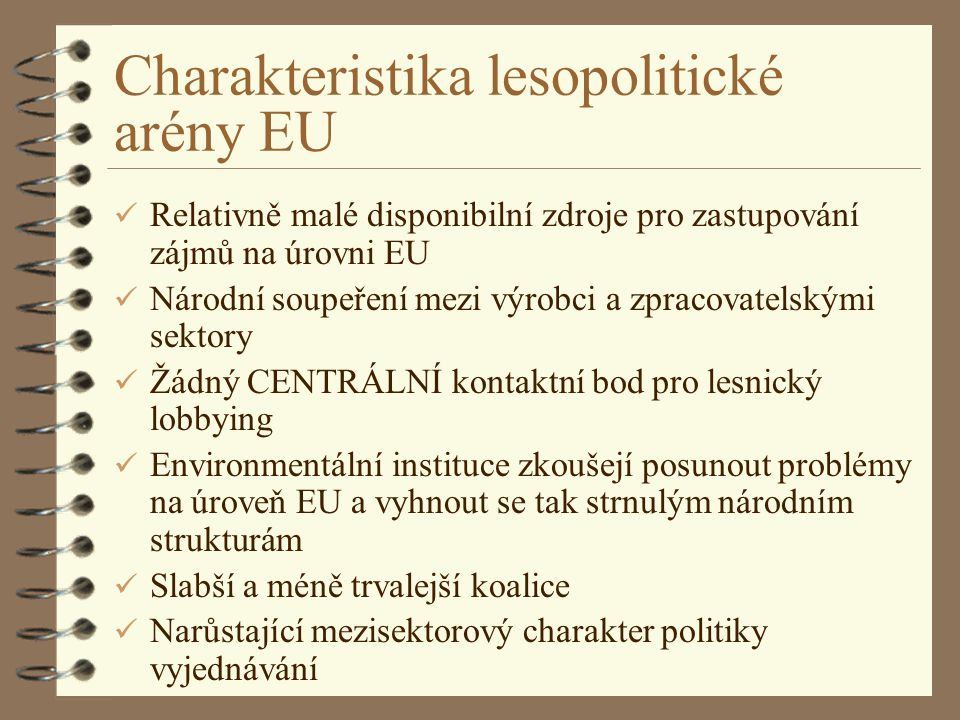 Charakteristika lesopolitické arény EU