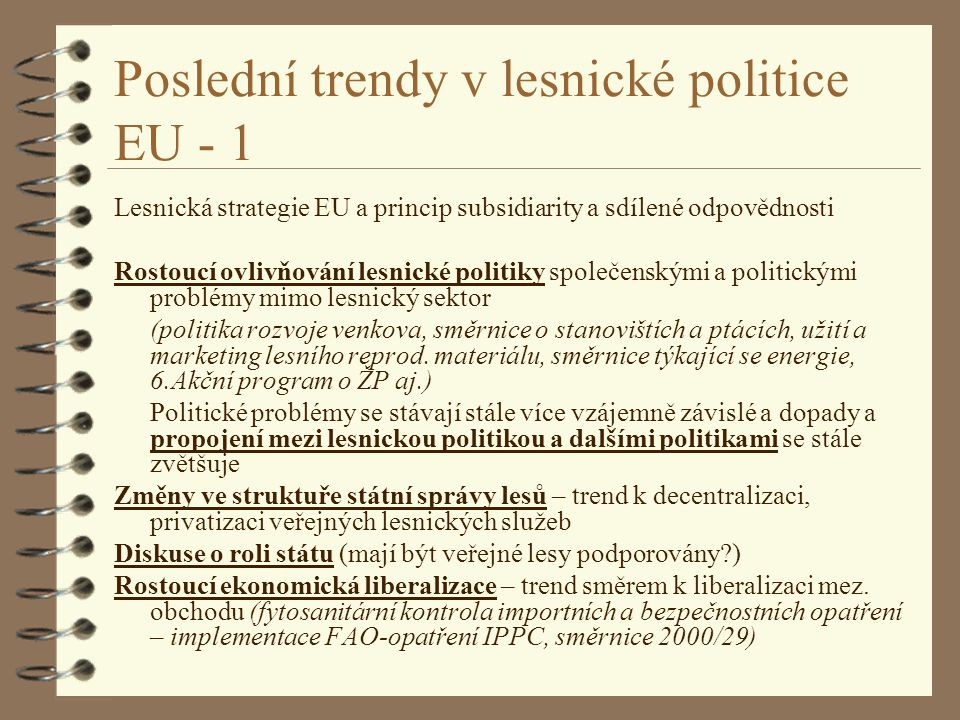 Poslední trendy v lesnické politice EU - 1