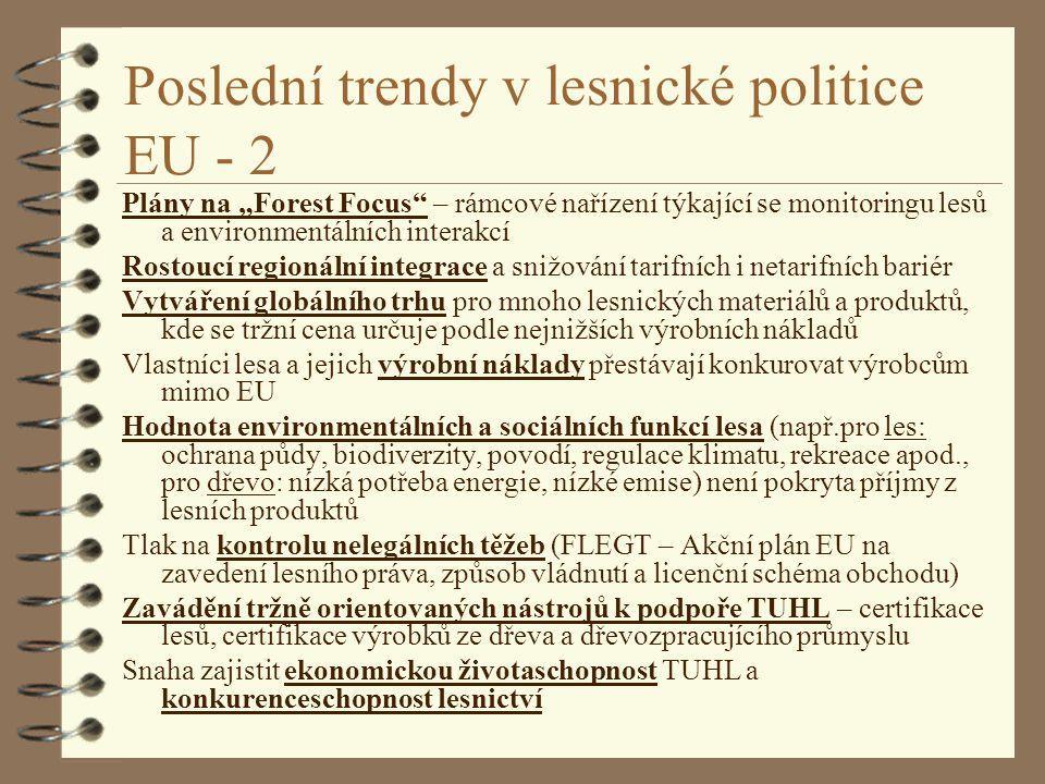 Poslední trendy v lesnické politice EU - 2