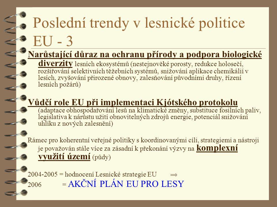 Poslední trendy v lesnické politice EU - 3