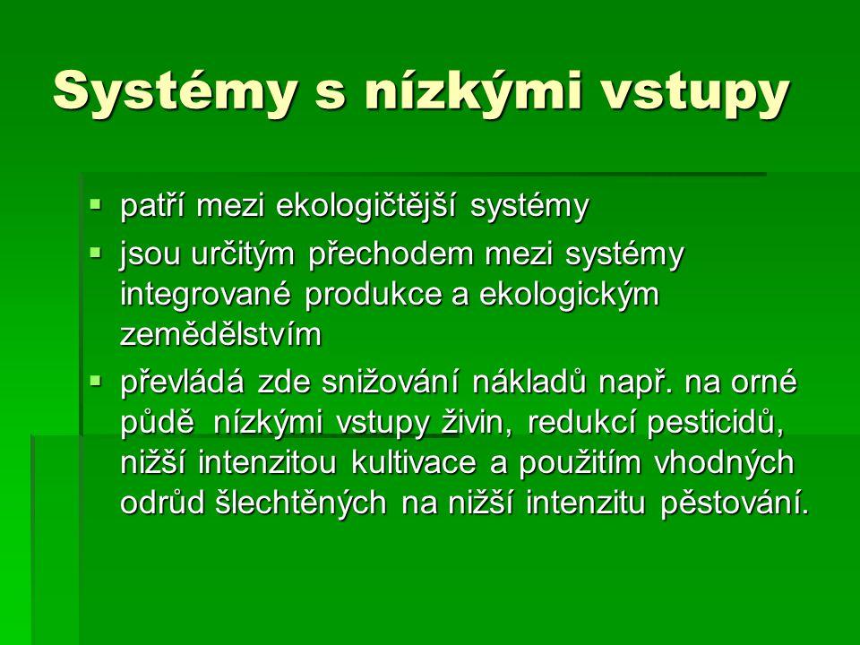 Systémy s nízkými vstupy