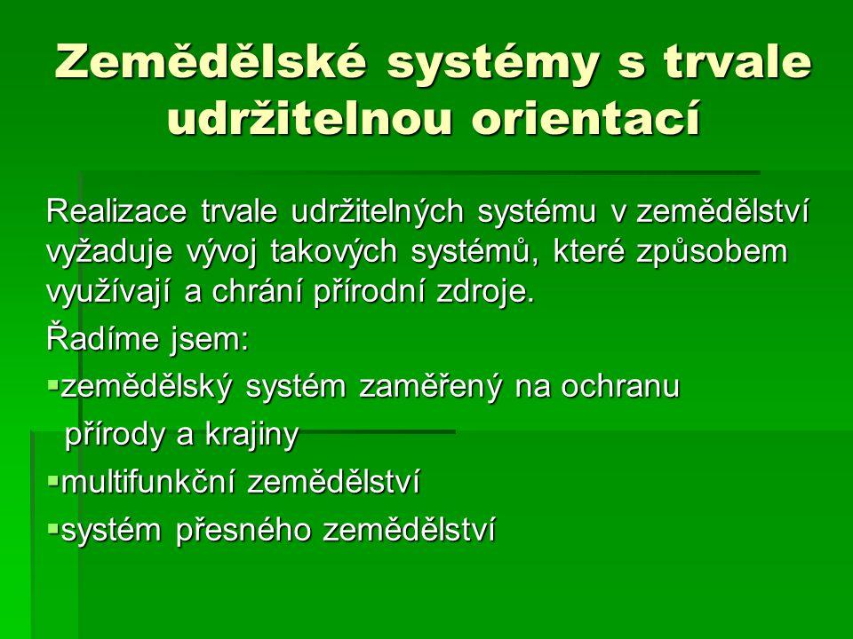Zemědělské systémy s trvale udržitelnou orientací