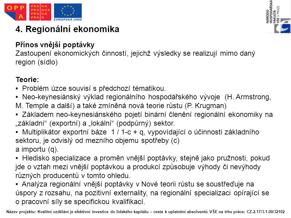 4. Regionální ekonomika Přínos vnější poptávky
