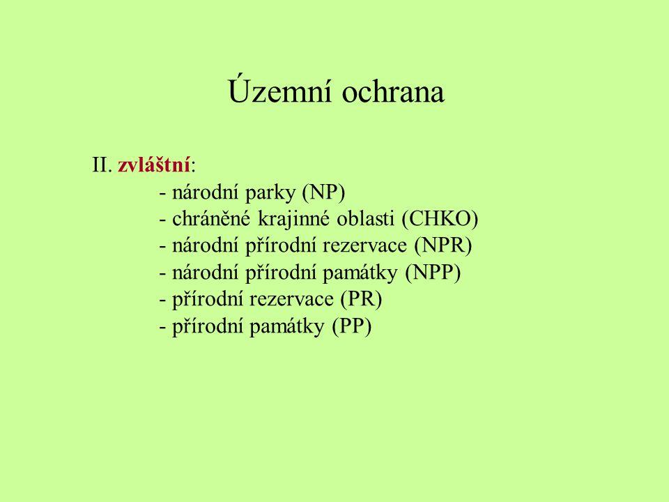Územní ochrana II. zvláštní: - národní parky (NP)
