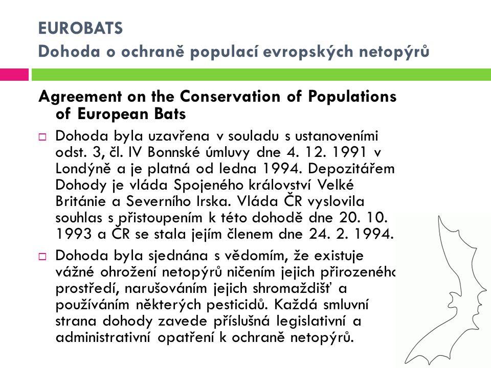 EUROBATS Dohoda o ochraně populací evropských netopýrů