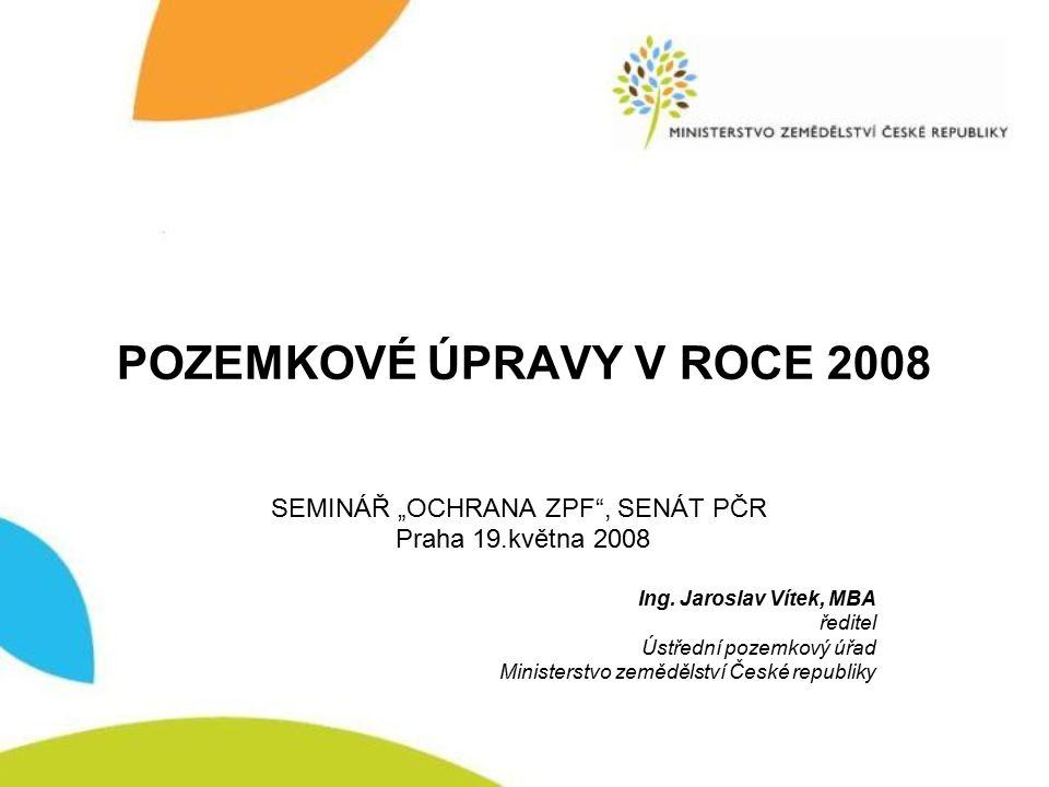 POZEMKOVÉ ÚPRAVY V ROCE 2008