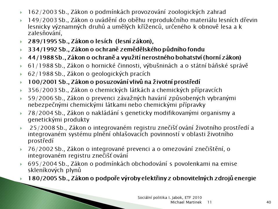 162/2003 Sb., Zákon o podmínkách provozování zoologických zahrad