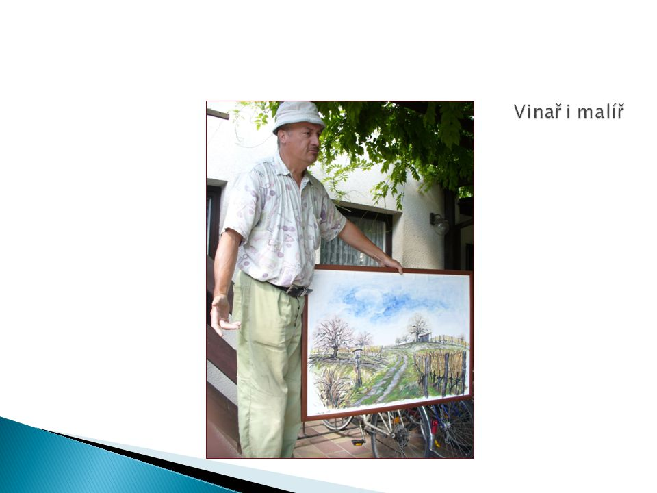 Vinař i malíř
