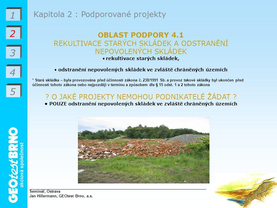 • POUZE odstranění nepovolených skládek ve zvláště chráněných územích