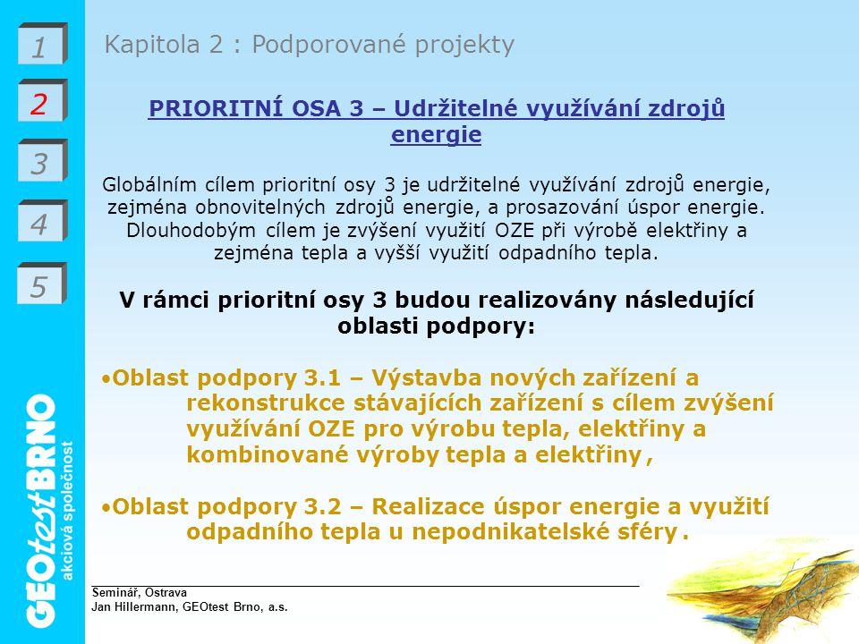 1 2 3 4 5 Kapitola 2 : Podporované projekty