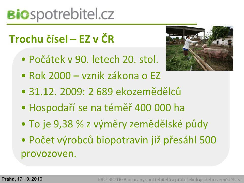 Trochu čísel – EZ v ČR Počátek v 90. letech 20. stol.