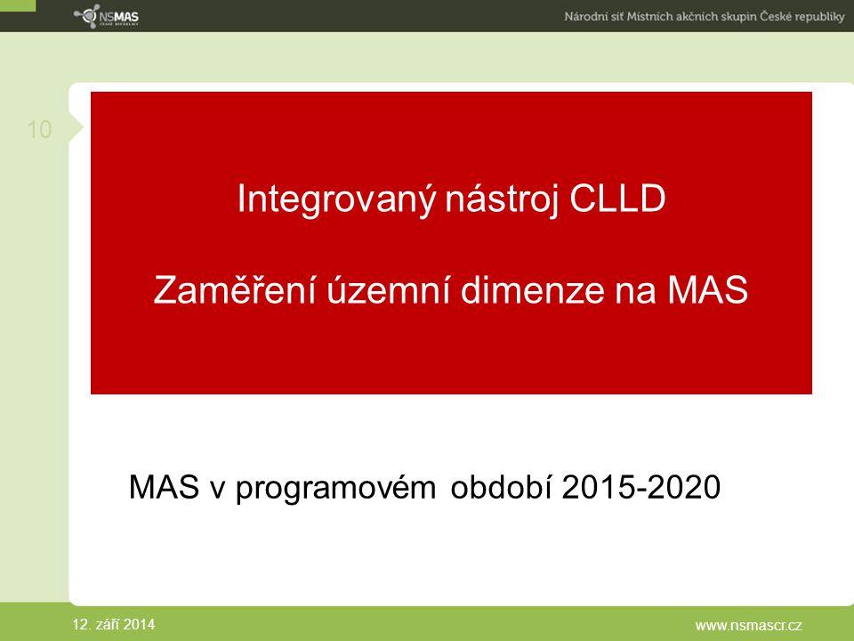 Integrovaný nástroj CLLD Zaměření územní dimenze na MAS