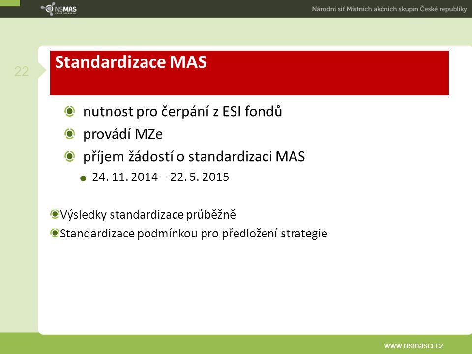 Standardizace MAS nutnost pro čerpání z ESI fondů provádí MZe