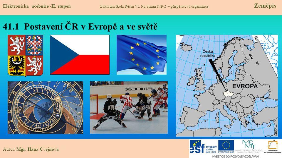 41.1 Postavení ČR v Evropě a ve světě