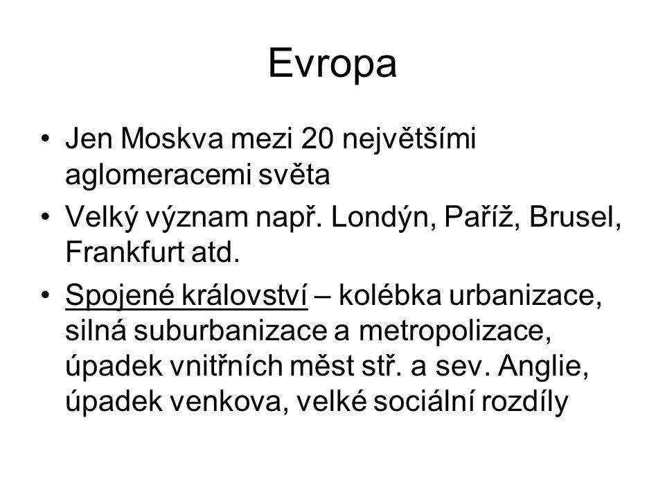 Evropa Jen Moskva mezi 20 největšími aglomeracemi světa