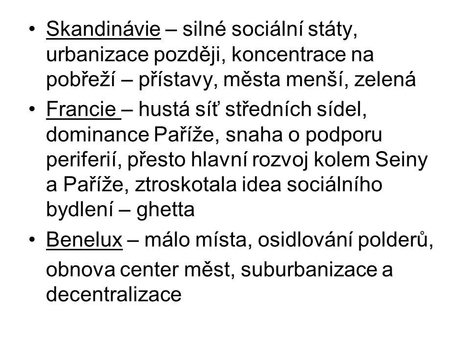 Skandinávie – silné sociální státy, urbanizace později, koncentrace na pobřeží – přístavy, města menší, zelená