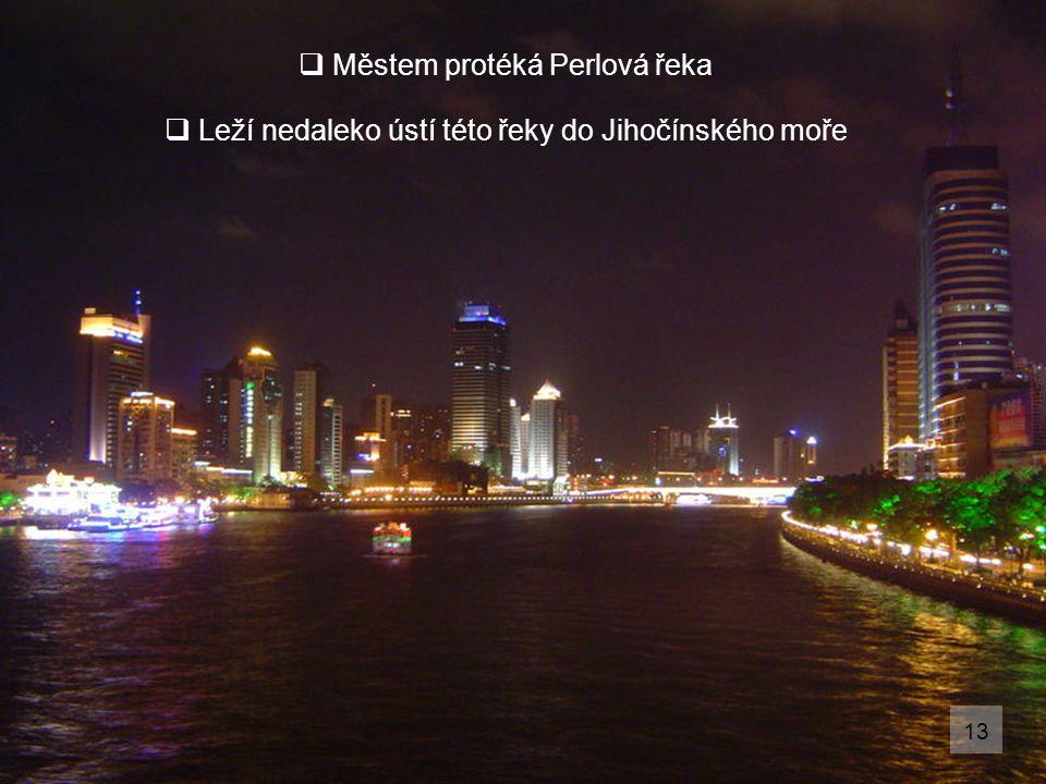 Městem protéká Perlová řeka
