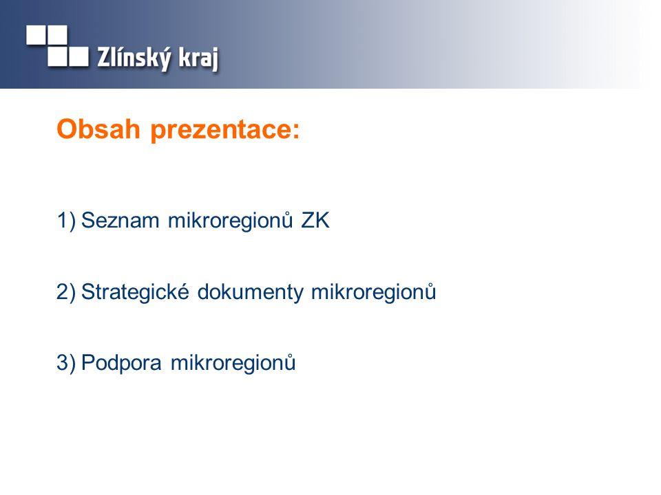 Obsah prezentace: Seznam mikroregionů ZK