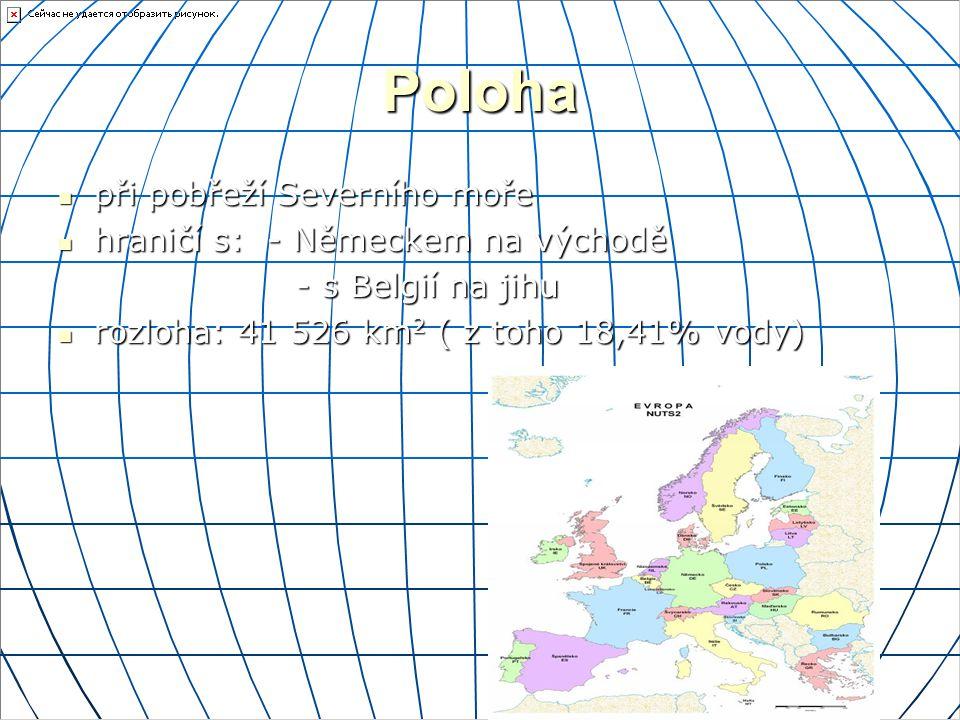 Poloha při pobřeží Severního moře hraničí s: - Německem na východě