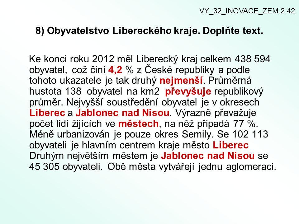 8) Obyvatelstvo Libereckého kraje. Doplňte text.