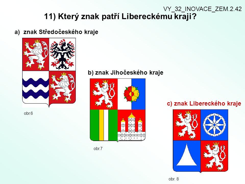 11) Který znak patří Libereckému kraji