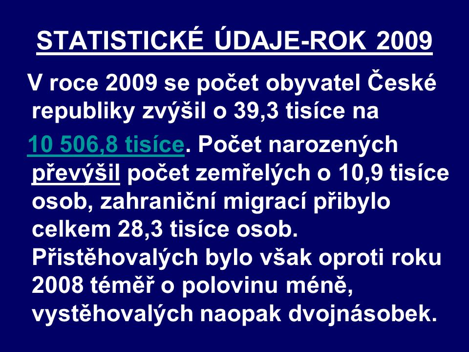 STATISTICKÉ ÚDAJE-ROK 2009
