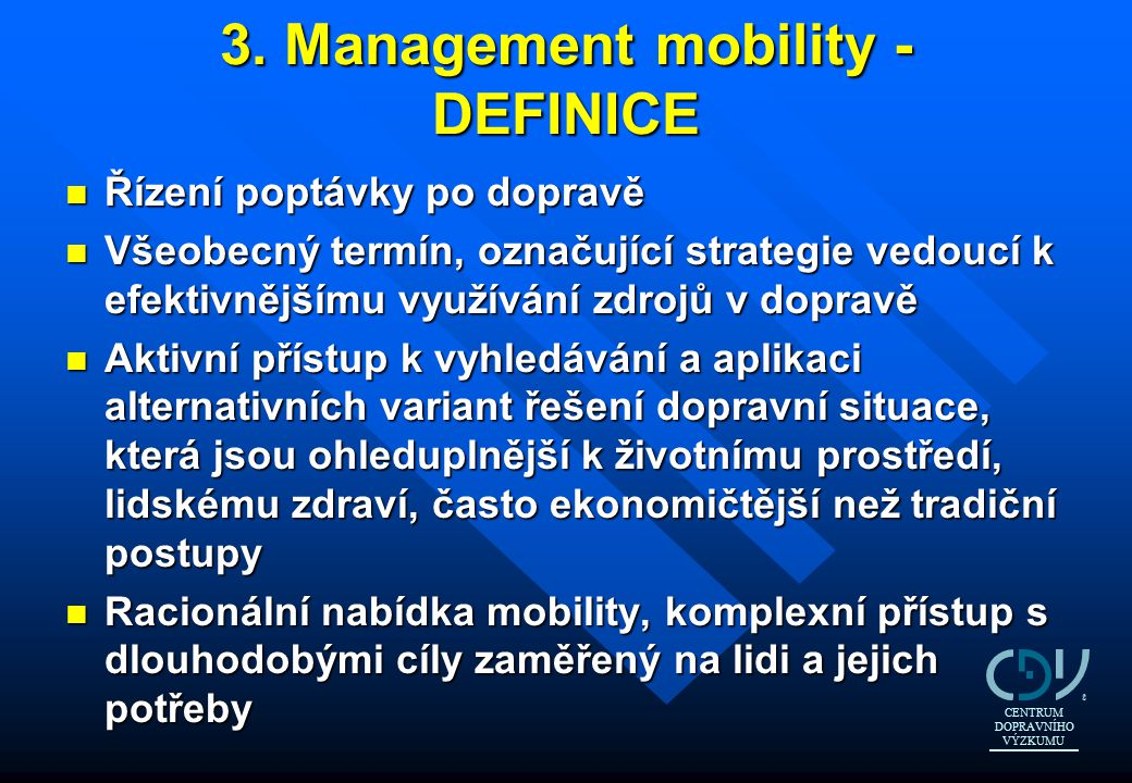 3. Management mobility - DEFINICE