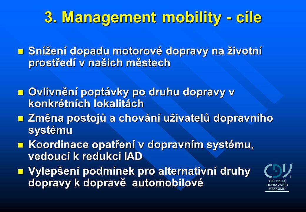 3. Management mobility - cíle