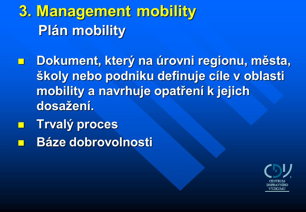 3. Management mobility Plán mobility