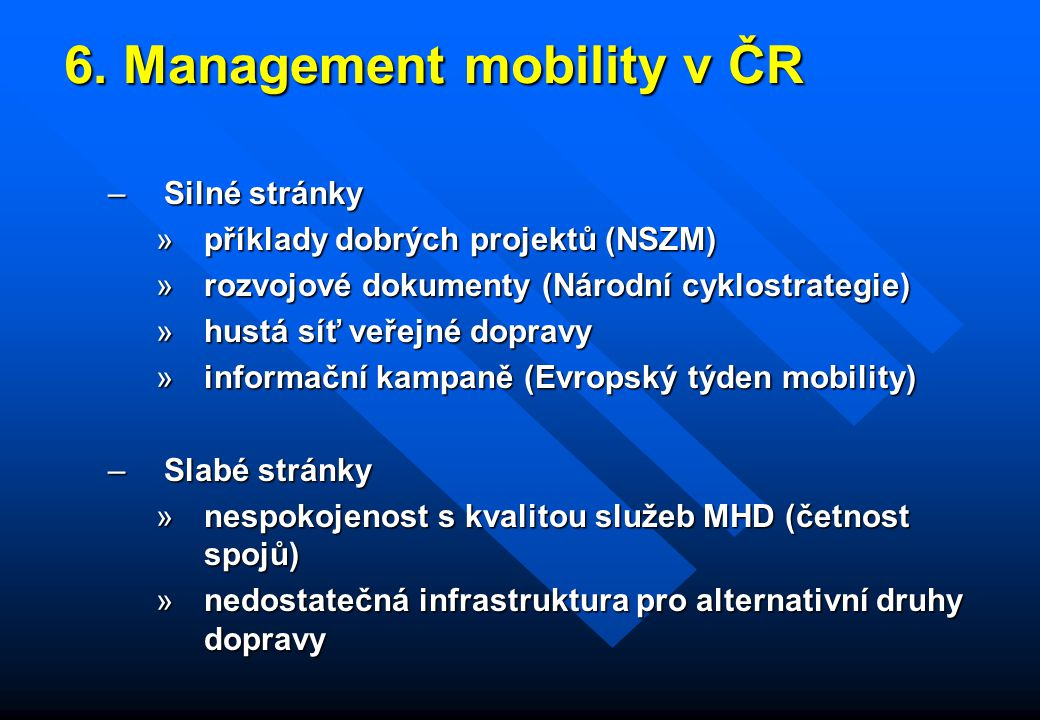 6. Management mobility v ČR