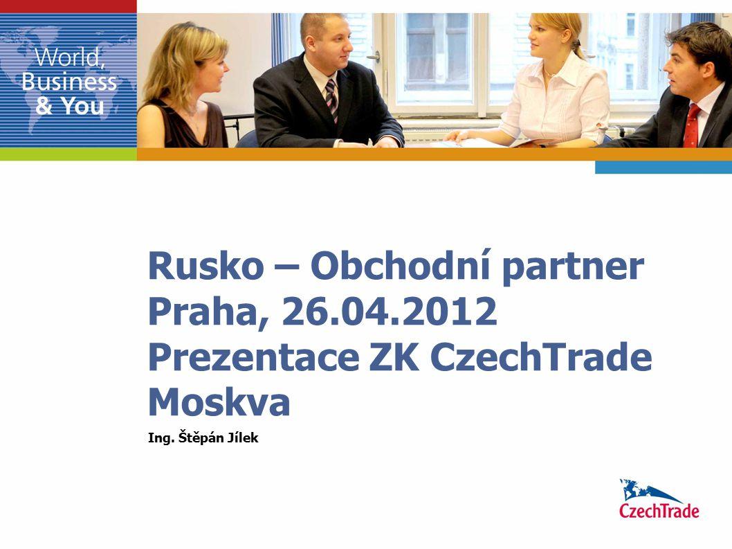 Rusko – Obchodní partner Praha, 26. 04