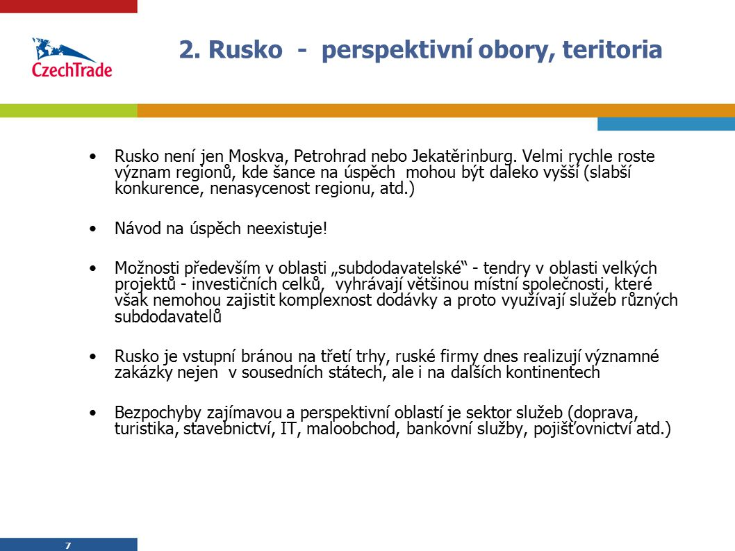 2. Rusko - perspektivní obory, teritoria