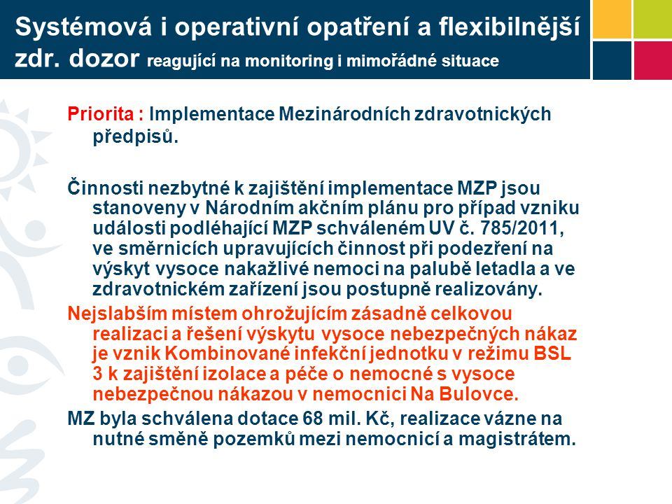 Systémová i operativní opatření a flexibilnější zdr
