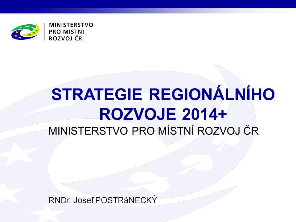 STRATEGIE REGIONÁLNÍHO ROZVOJE 2014+