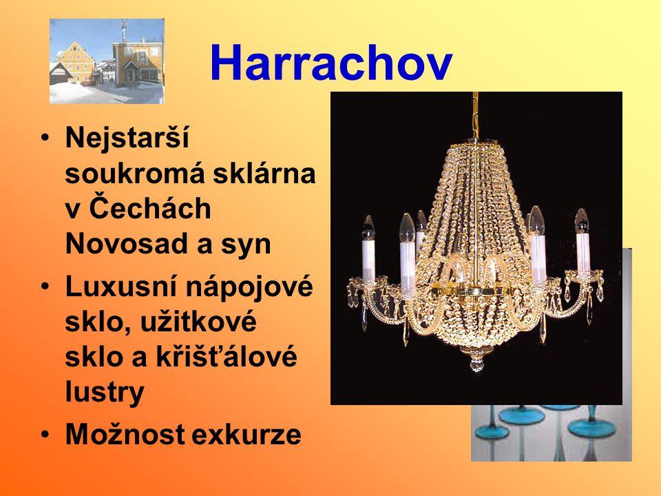 Harrachov Nejstarší soukromá sklárna v Čechách Novosad a syn