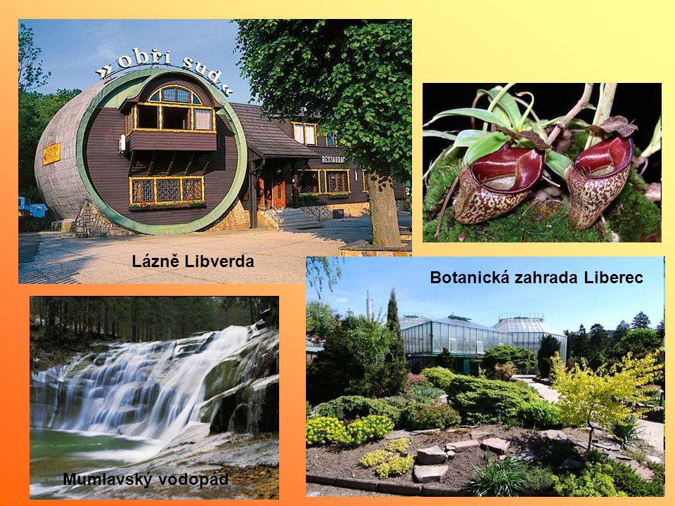 Lázně Libverda Botanická zahrada Liberec Mumlavský vodopád
