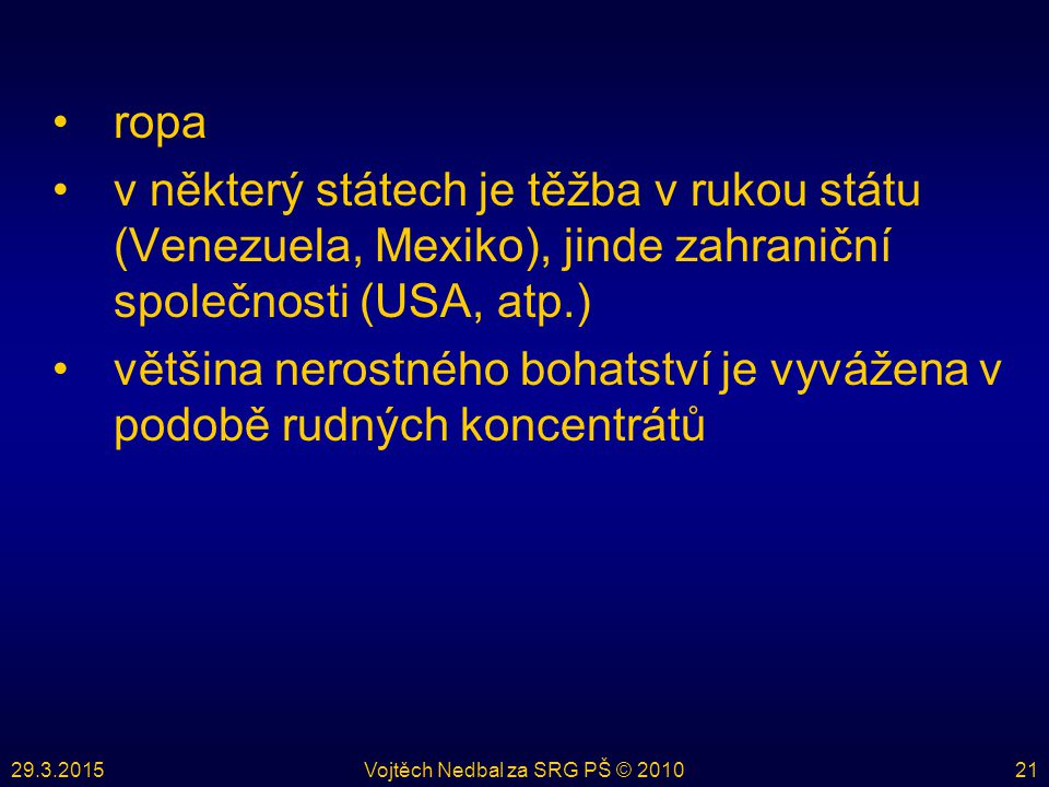Vojtěch Nedbal za SRG PŠ © 2010