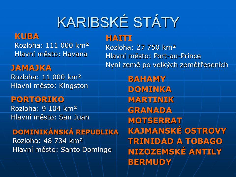KARIBSKÉ STÁTY KUBA HAITI JAMAJKA BAHAMY DOMINKA MARTINIK GRANADA