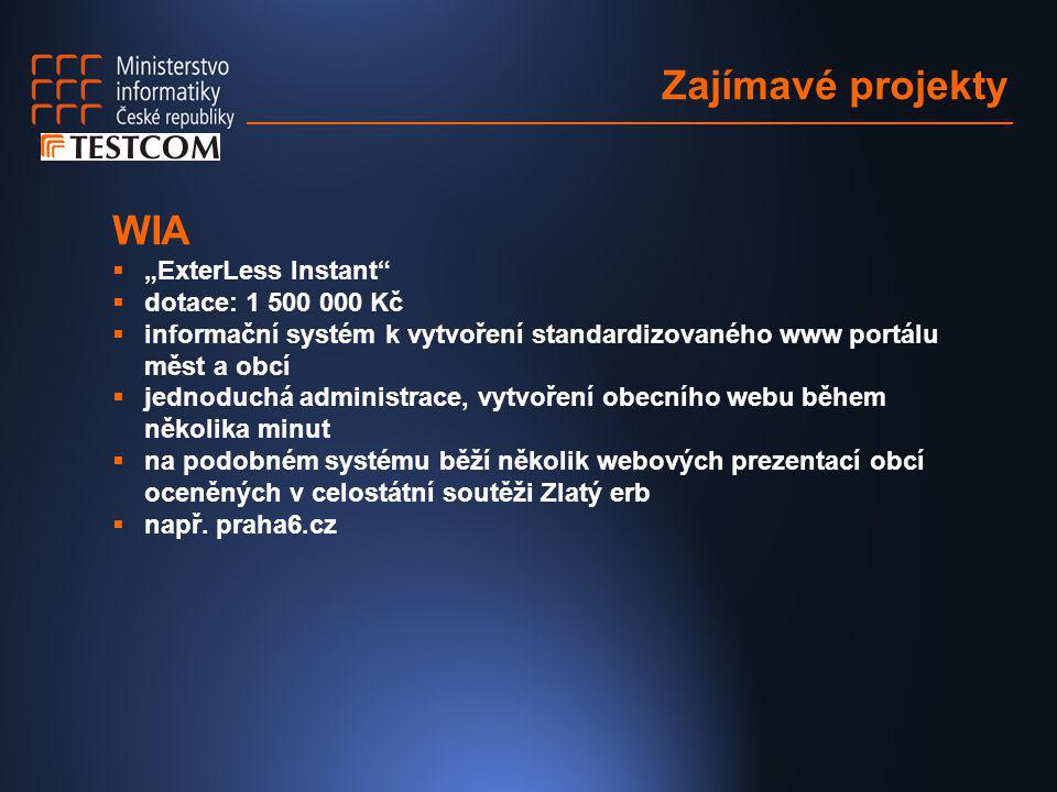 """Zajímavé projekty WIA """"ExterLess Instant dotace: 1 500 000 Kč"""