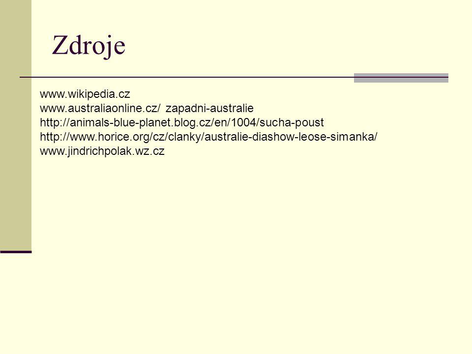 Zdroje www.wikipedia.cz www.australiaonline.cz/ zapadni-australie